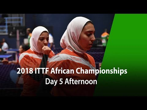 ITTF African Championship Day 5 (Afternoon)...