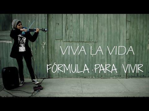 VIVA LA VIDA (Coldplay)💿 en VIOLIN ELECTRICO!!.. con frases motivacionales!!