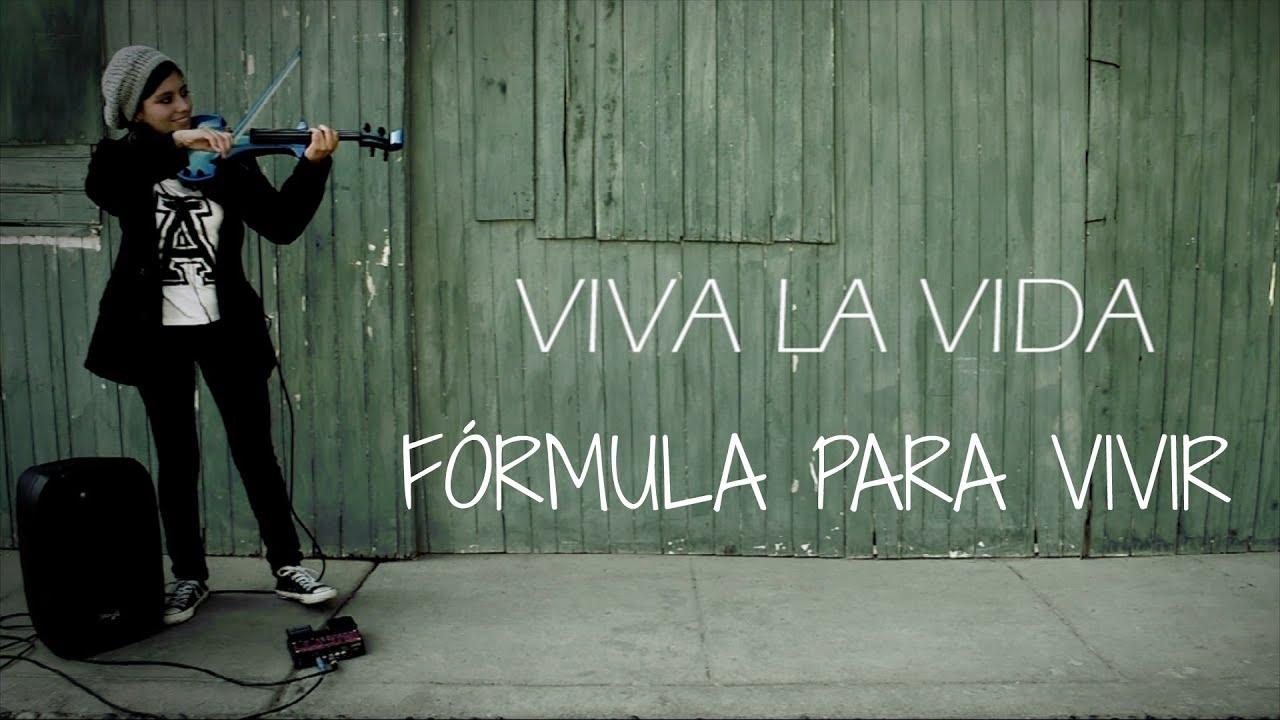 Viva La Vida Coldplay En Violin Electrico Con Frases Motivacionales