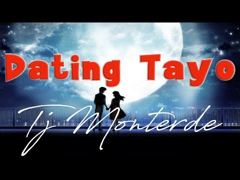 lyrics if dating tayo
