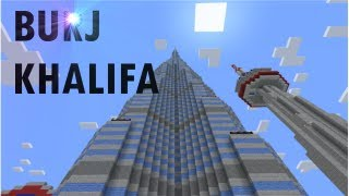The Burj Khalifa (Burj Dubai) in Minecraft !