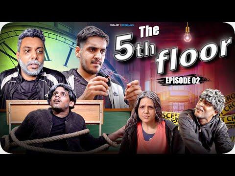 The Fifth Floor Episode 02   Realhit