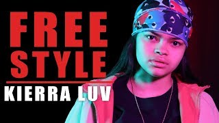 Kierra Luv Freestyle - What I Do
