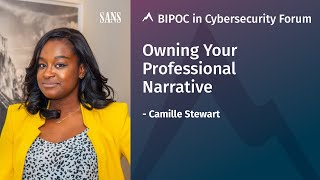 Owning Your Narrative: Lessons from #SharetheMicinCyber | Camille Stewart