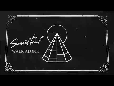 "Sunset Trail - ""Walk Alone"" (Reflections 2018)"