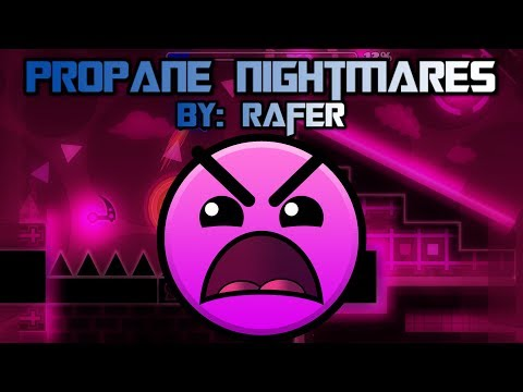 Geometry Dash [2.1] - Propane Nightmares - By: Rafer