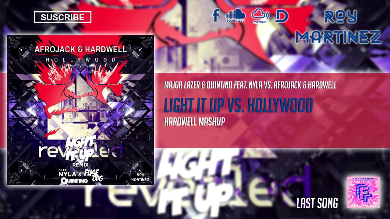 Light It Up vs  Hollywood (Hardwell Radio 538 Mashup / Roy Martinez Reboot)