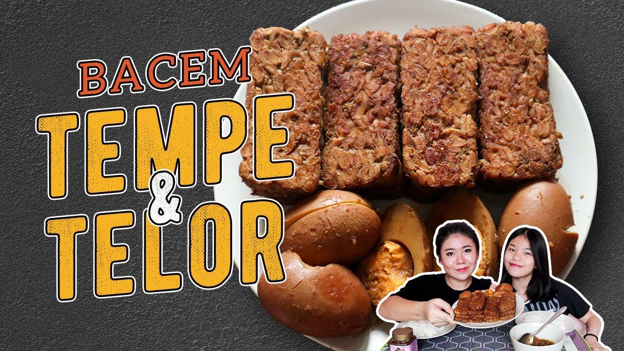 cara membuat tempe telor bacem resep alm mama anti gagal