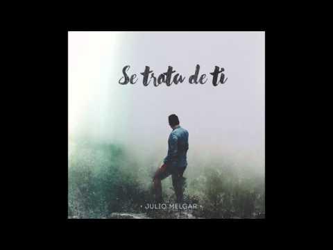 Julio Melgar - Creo En Ti Feat. Marcos Brunet y Eddie James (Audio Oficial)
