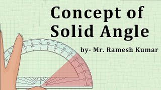 Concept of Solid angle (B.Sc)