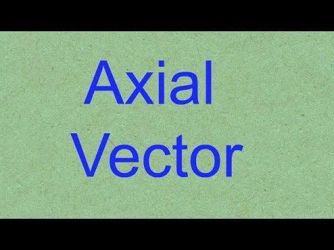 axial vector you tube video