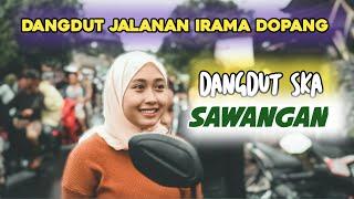 Download DANGDUT KOPLO SAWANGAN SKA TERBARU DANGDUT JALANAN IRAMA DOPANG TERBARU