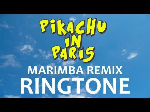 Pikachu in Paris Theme Marimba Remix Ringtone