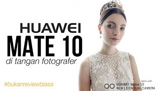 Review Huawei Mate 10 - INDONESIA