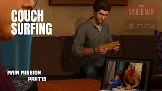 Spider-Man PS4 Game Play #15 Main Mission (Couch Surfing)