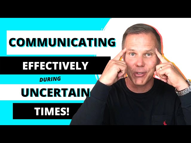 Episode 13 | 3 Tips To Communicating Effectively During Uncertain Times | Leadership in a Nutshell