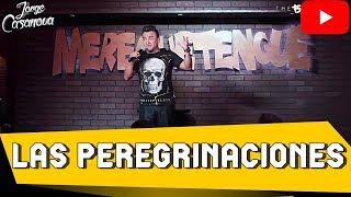 Jorge Casanova Las peregrinaciones.