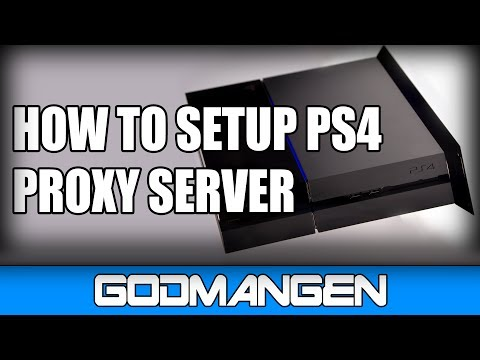 Tutorial: How to Setup PS4 Proxy Server!