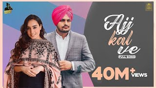 Ajj Kal Ve (Full Video) Barbie Maan | Sidhu Moose Wala | Preet Hundal | Latest Punjabi Songs 2021