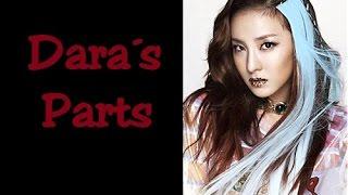Dara's Parts in 2NE1 Songs | Part 1