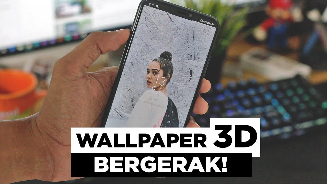 Membuat Wallpaper 3D Bergerak Menggunakan Foto Sendiri