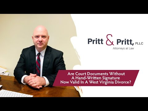 are-court-documents-without-a-hand-written-signature-now-valid-in-west-virginia-divorce?