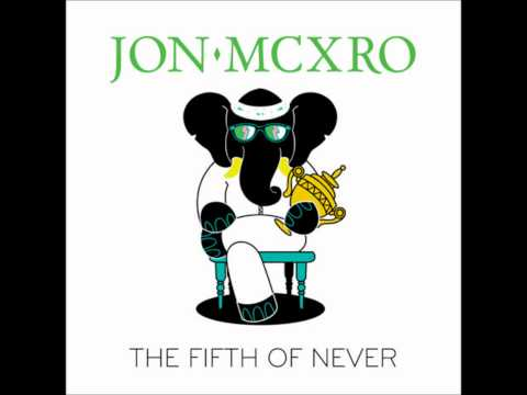 JON MCXRO - Give It Up (Feat. Miguel) [The Fifth of Never]