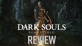Dark Souls Remastered Review - Still Punishing (Video Game Video Review)