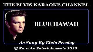Elvis At The Movies Karaoke Blue Hawaii