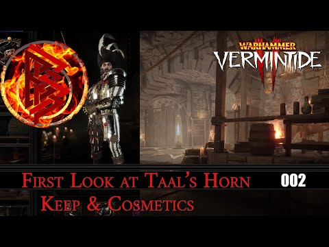 002.First Look at Taal's Horn Keep & Cosmetics: Warhammer VERMINTIDE 2 [PC] [4K] |