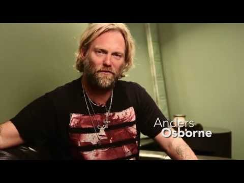 Behind the Scenes with Anders Osborne