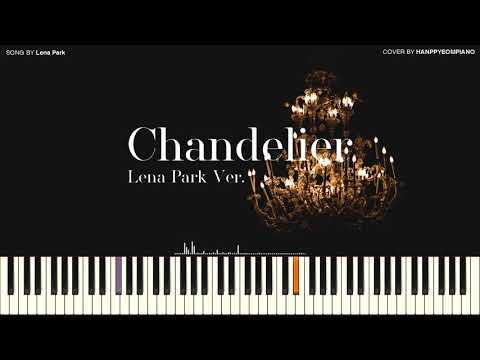 샹들리에 Chandelier (박정현 Ver.) (Lena Park Ver.) [PIANO COVER]