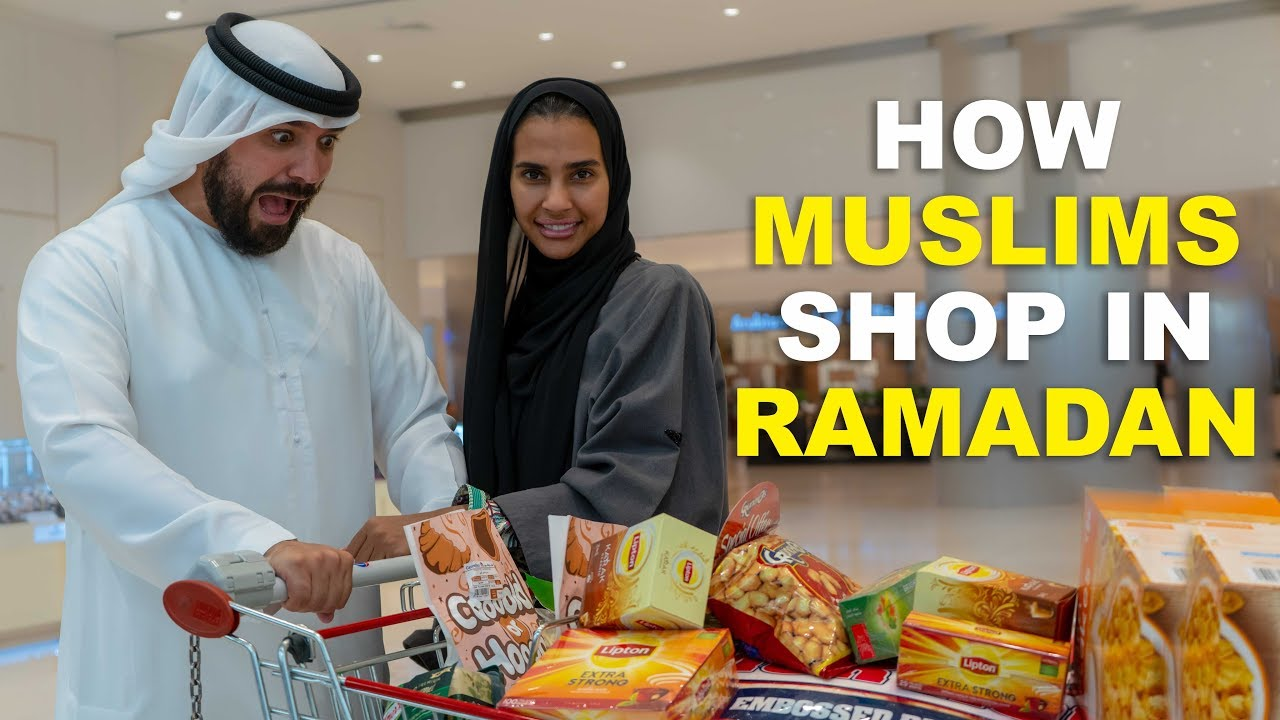 HOW MUSLIMS SHOP IN RAMADAN
