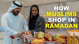 HOW MUSLIMS SHOP IN RAMADAN
