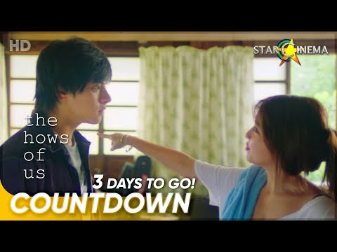 3 Days To Go! | 'The Hows Of Us' | Kathryn Bernardo And Daniel Padilla