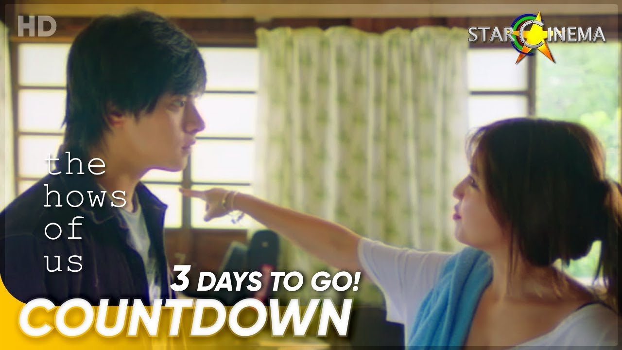 Download 3 Days to Go!   'The Hows of Us'   Kathryn Bernardo and Daniel Padilla