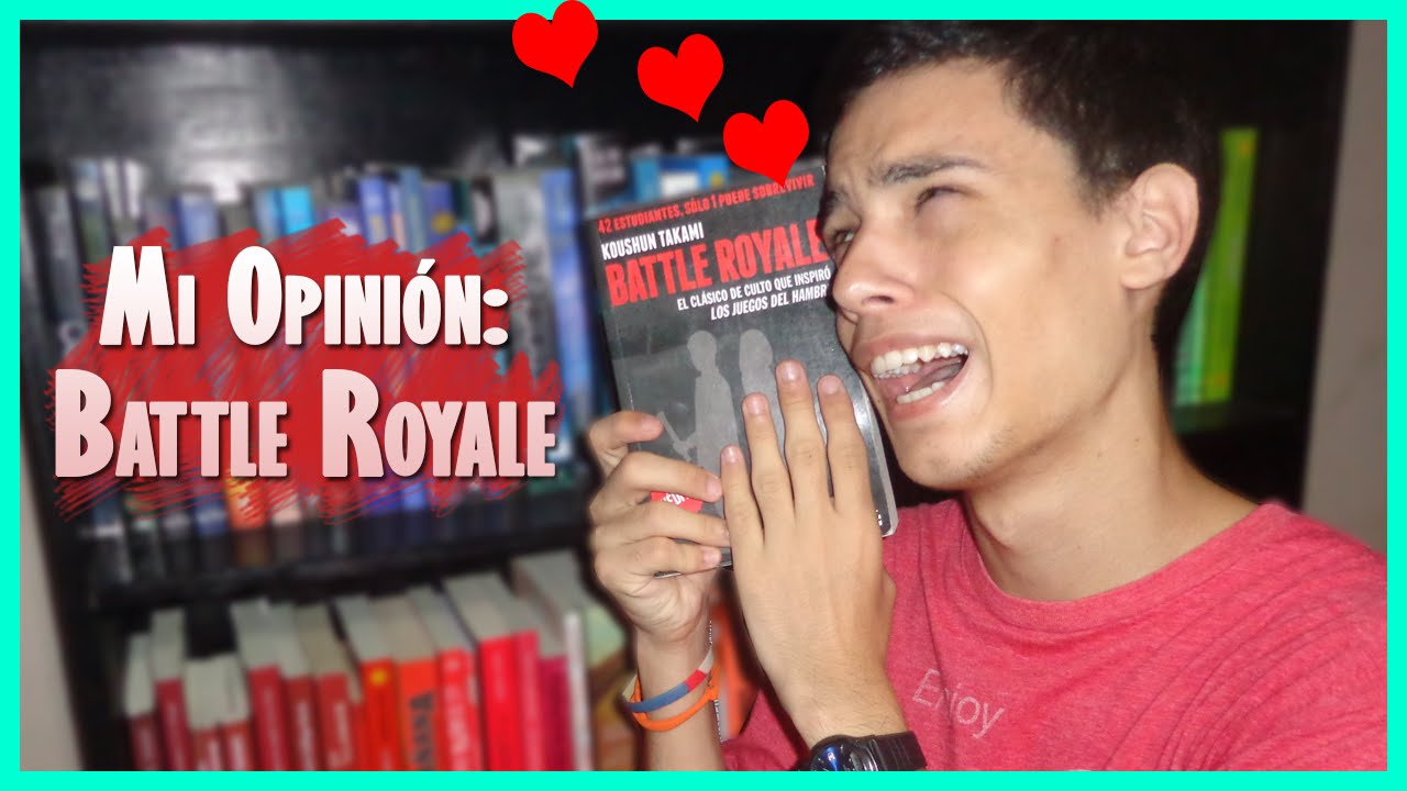 Battle Royale | Koushun Takami | ¡TENÉS que leerlo!