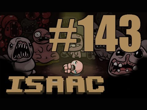 Let's Play - The Binding of Isaac - Episode 143 [The Fool]