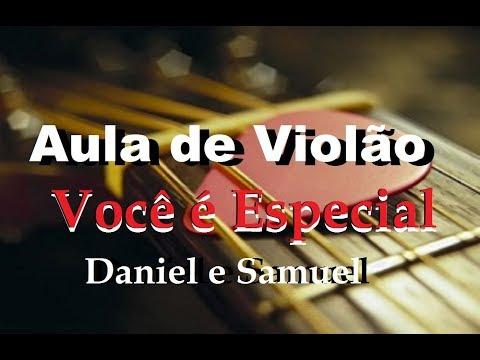 Aula de Violão Gospel Vc é Especial Daniel e samuel