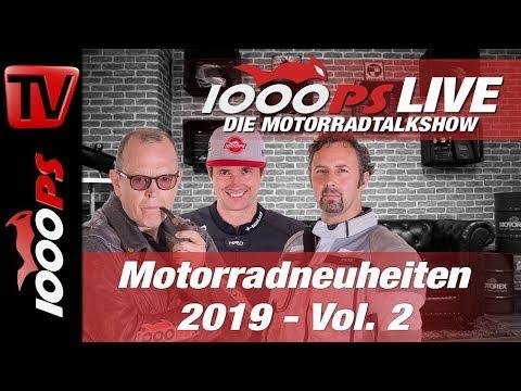 1000PS Live - Die Motorradtalkshow - Motorradneuheiten 2019 - es geht weiter