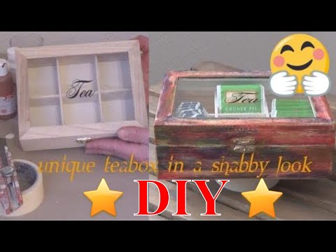 DIY making a unique teabox shabby look Teebox im Shabby look selbermachen