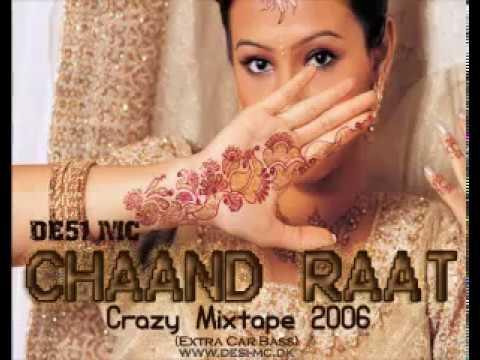 Chaand Raat (Mixtape 2006) - Desi MC