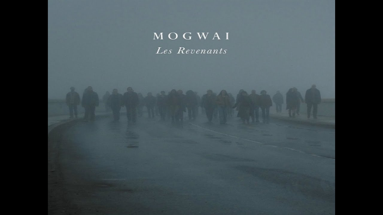 Image result for Mogwai - Les Revenants