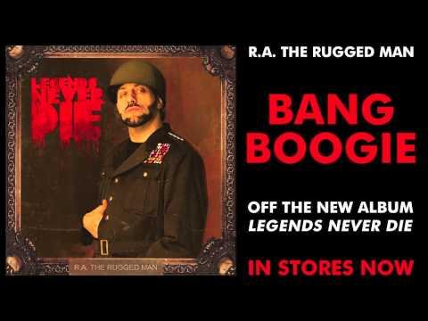 R.A. The Rugged Man - Bang Boogie