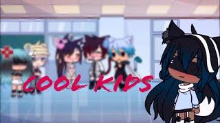 Cool Kids ||Glmv|| 1,000+ Sub Special