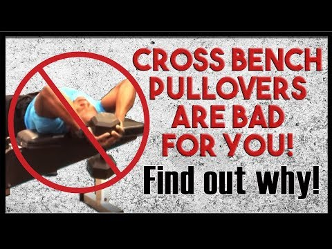 CROSS-BENCH PULLOVERS ARE BAD FOR YOU! - FIND OUT WHY!