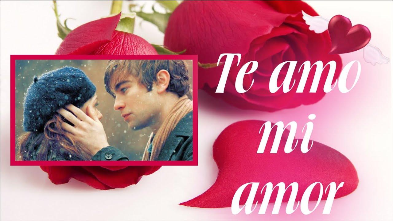 Imagens De Te Amo Para Namorado: Te Amo Mi Amor, Te Amo Mi Vida, Video De Amor Para Dedicar