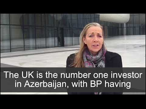 Minister of State for Trade Export Promotion Rona Fairhead in Azerbaijan