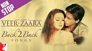 #Back2Back Songs : Veer-Zaara - Shah Rukh Khan | Preity Zinta