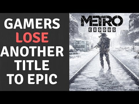 Metro Exodus Burns Steam For Epic Games & Journo's Call Out
